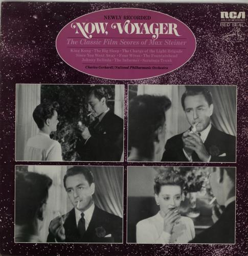 STEINER, MAX - Now, Voyager - The Classic Film Scores Of Max Steiner - Maxi 33T