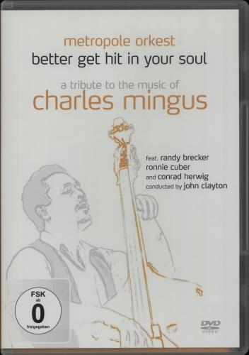 ORKEST, METROPOLE - Better Get Hit In Your Soul: A Tribute To The Music Of Charles Mingus - DVD