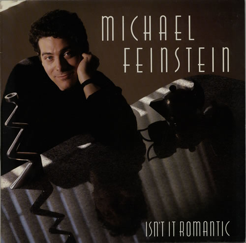 Michael Feinstein Isn't It Romantic