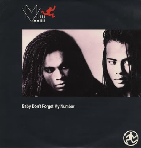 MILLI VANILLI - Baby Don't Forget My Number - 12 inch 33 rpm