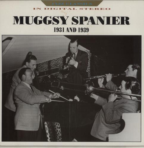 SPANIER, MUGGSY - Muggsy Spanier 1931 And 1939 - 12 inch 33 rpm