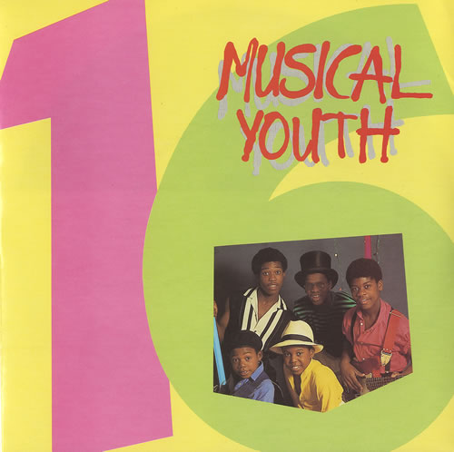Musical Youth 16 Sixteen