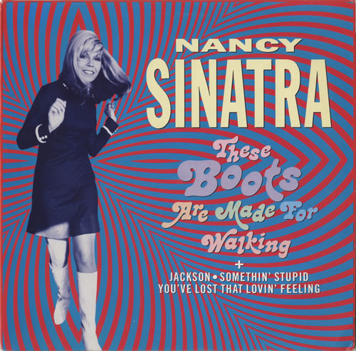 Nancy Sinatra These Boots Are Made For Walking Germany 12