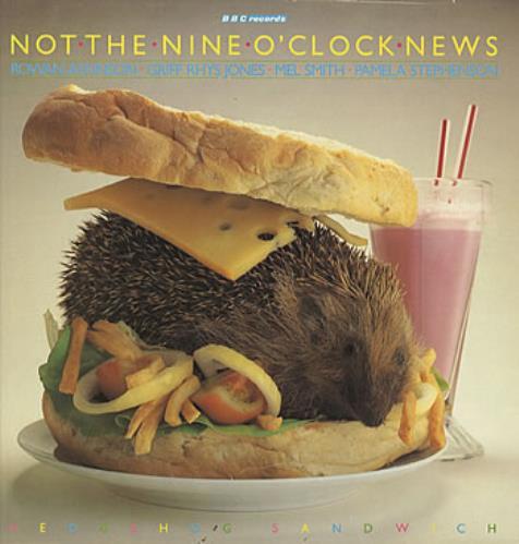 NOT THE NINE O'CLOCK NEWS - Hedgehog Sandwich - 12 inch 33 rpm