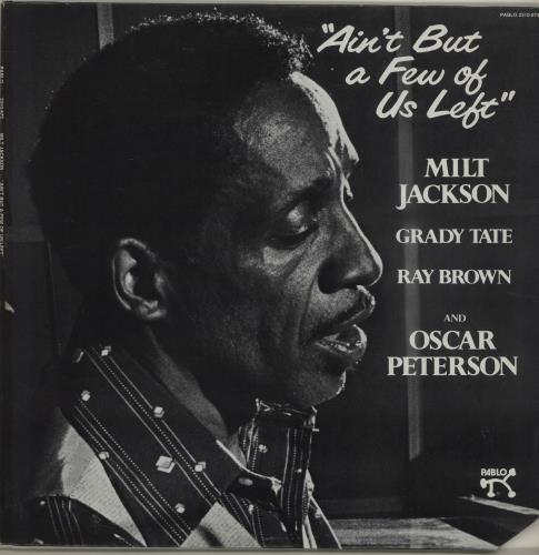 OSCAR PETERSON & MILT JACKSON - Ain't But A Few Of Us Left - Maxi 33T