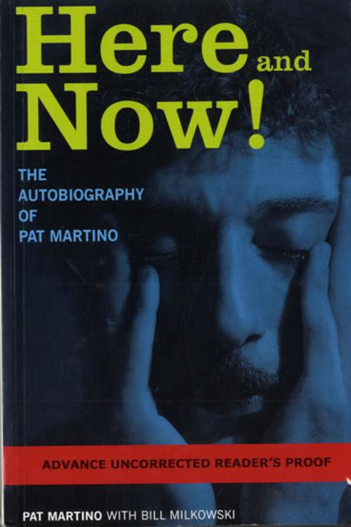 MARTINO, PAT - Here And Now! - Uncorrected Proof - Book