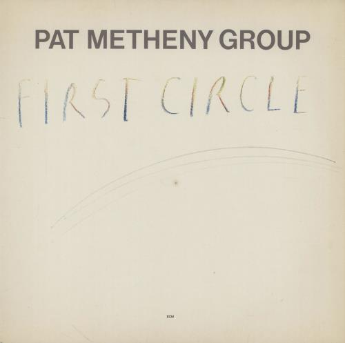 METHENY, PAT - First Circle - 12 inch 33 rpm