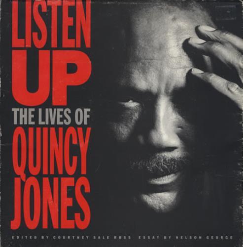 JONES, QUINCY - Listen Up - The Lives Of Quincy Jones - Livre