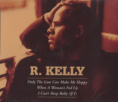 R Kelly Only The Loot Can Make Me Happy Uk 5 Cd Single 9250282 Only