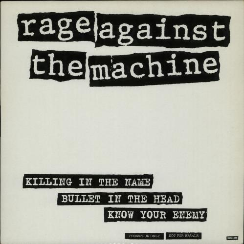 Rage Against Quotes: Rage Against The Machine Killing In The Name UK Promo 12