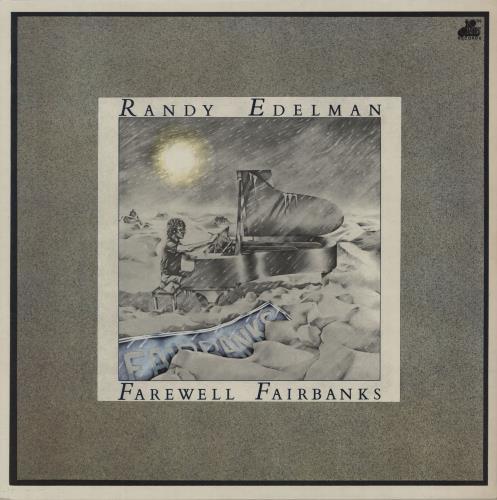 EDELMAN, RANDY - Farewell Fairbanks - 12 inch 33 rpm