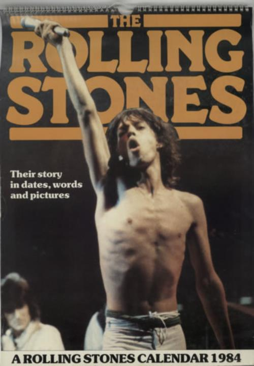 ROLLING STONES - A Rolling Stones Calendar 1984 - Calendar