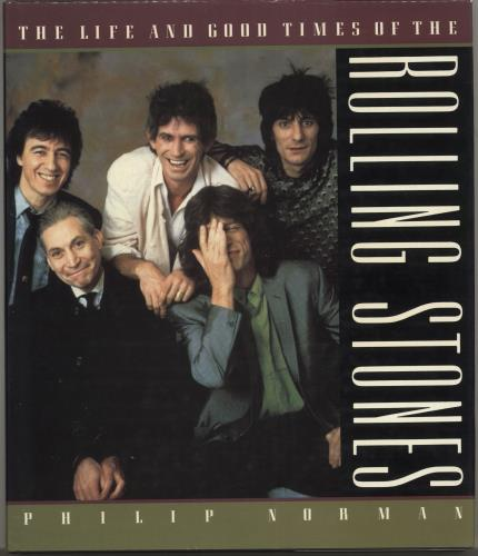 ROLLING STONES - The Life And Good Times Of The Rolling Stones - Livre
