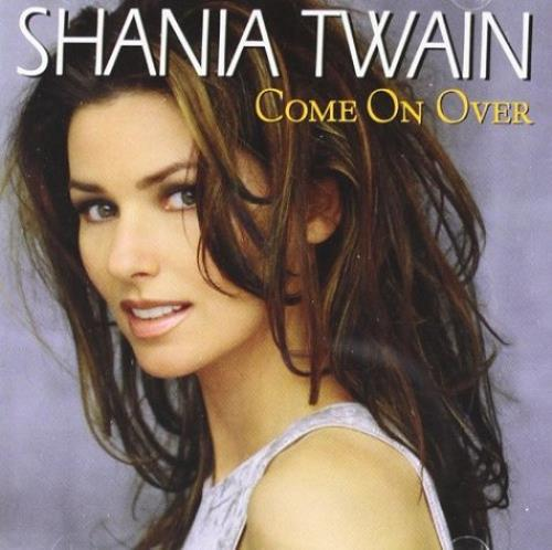 Shania Twain Come On Over Uk Cd Album 170081 2 Come On