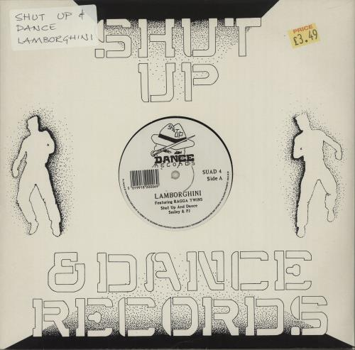 SHUT UP & DANCE - Lamborghini - 12 inch 33 rpm