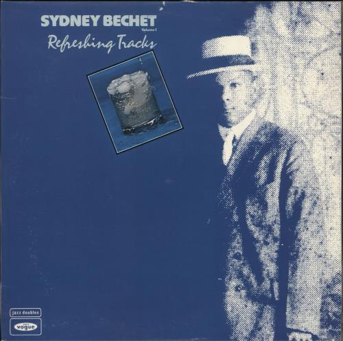 BECHET, SIDNEY - Refreshing Tracks Volume 1 - Maxi 33T