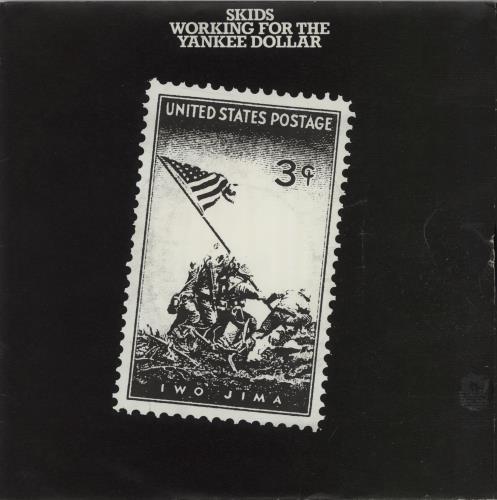 SKIDS - Working For The Yankee Dollar - Gatefold - 45T x 1