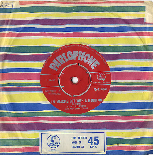 SPIKE MILLIGAN - I'm Walking Out With A Mountain - 7'' 1枚