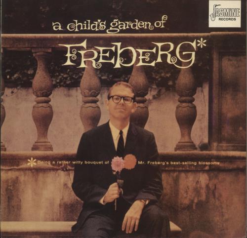 FREBERG, STAN - A Child's Garden Of Freberg - 12 inch 33 rpm
