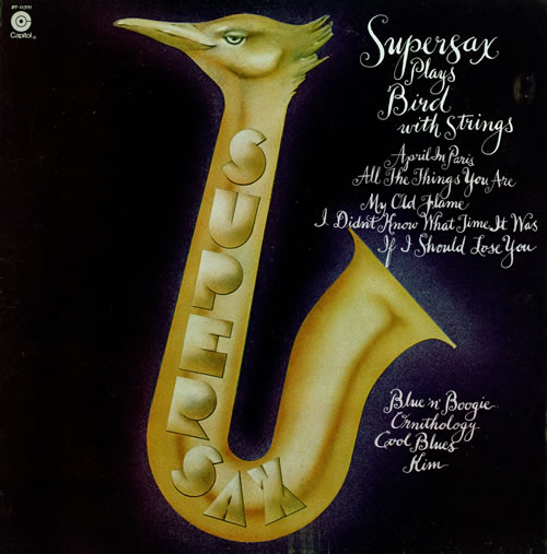 SUPERSAX - Plays Bird with Strings - 12 inch 33 rpm