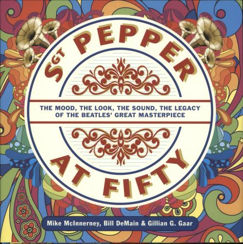 BEATLES, THE - Sgt Pepper At Fifty - Livre