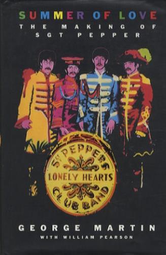 BEATLES, THE - Summer Of Love - The Making Of Sgt Pepper - Livre