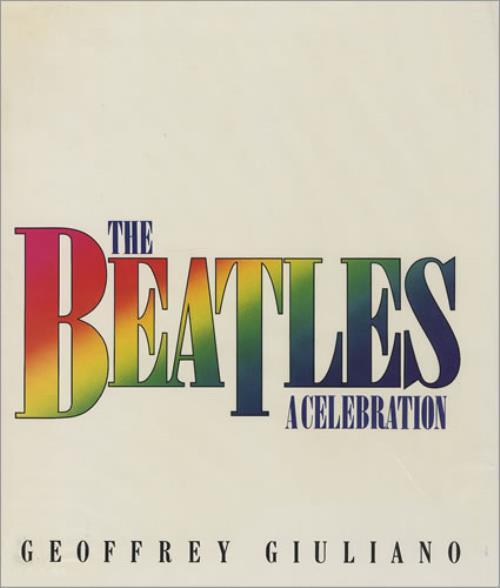 BEATLES, THE - The Beatles: A Celebration - Livre