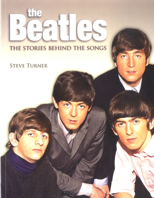 BEATLES, THE - The Stories Behind Their Songs - Livre