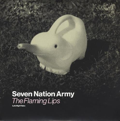 The Flaming Lips Seven Nation Army Uk 7 Quot Vinyl Record