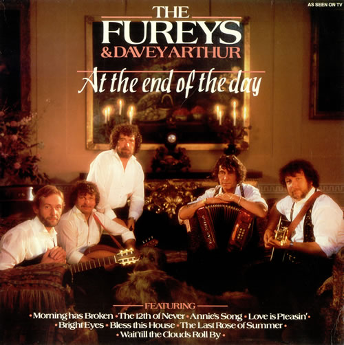 FUREYS, THE & ARTHUR, DAVEY - At The End Of The Day - 12 inch 33 rpm