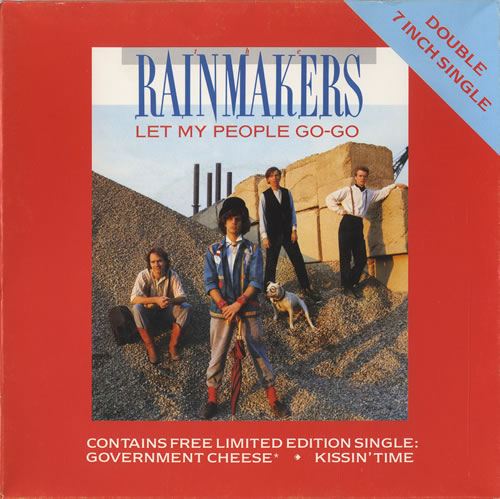 Rainmakers, The Let My People Go-Go - Limited Double Pack
