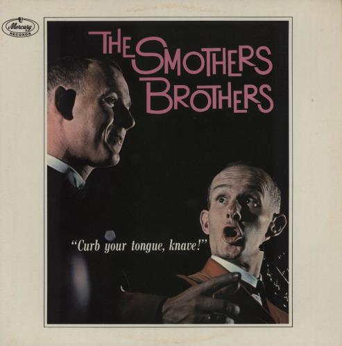 SMOTHERS BROTHERS, THE - Curb Your Tongue, Knave! - 12 inch 33 rpm