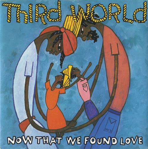 third world now that we've found love - p/s