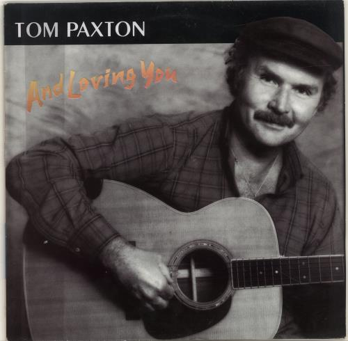 Paxton, Tom And Loving You - Autographed
