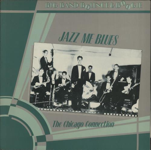 VARIOUS - JAZZ - Jazz Me Blues (The Chicago Connection) - 12 inch 33 rpm