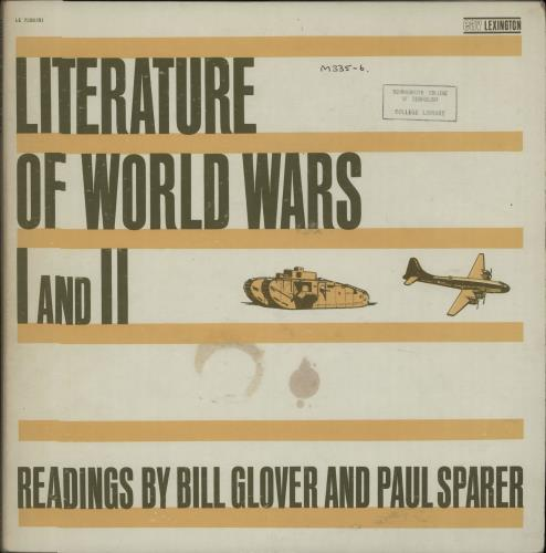 VARIOUS-SPOKEN WORD & POETRY - Literature of World Wars I and II Read By Bill Glover and Paul Sparer - Maxi 33T
