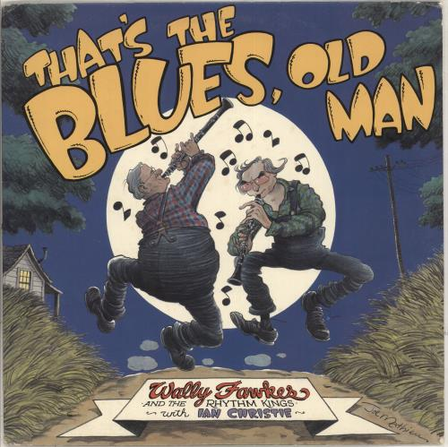 FAWKES, WALLY - That's The Blues, Old Man - 12 inch 33 rpm