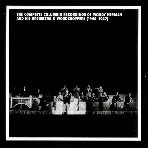 HERMAN, WOODY - The Complete Columbia Recordings Of Woody Herman 1945-1947 - Autres