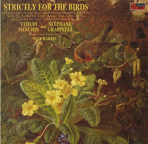 MENUHIN, YEHUDI & GRAPPELLI, S - Strictly For The Birds - 12 inch 33 rpm